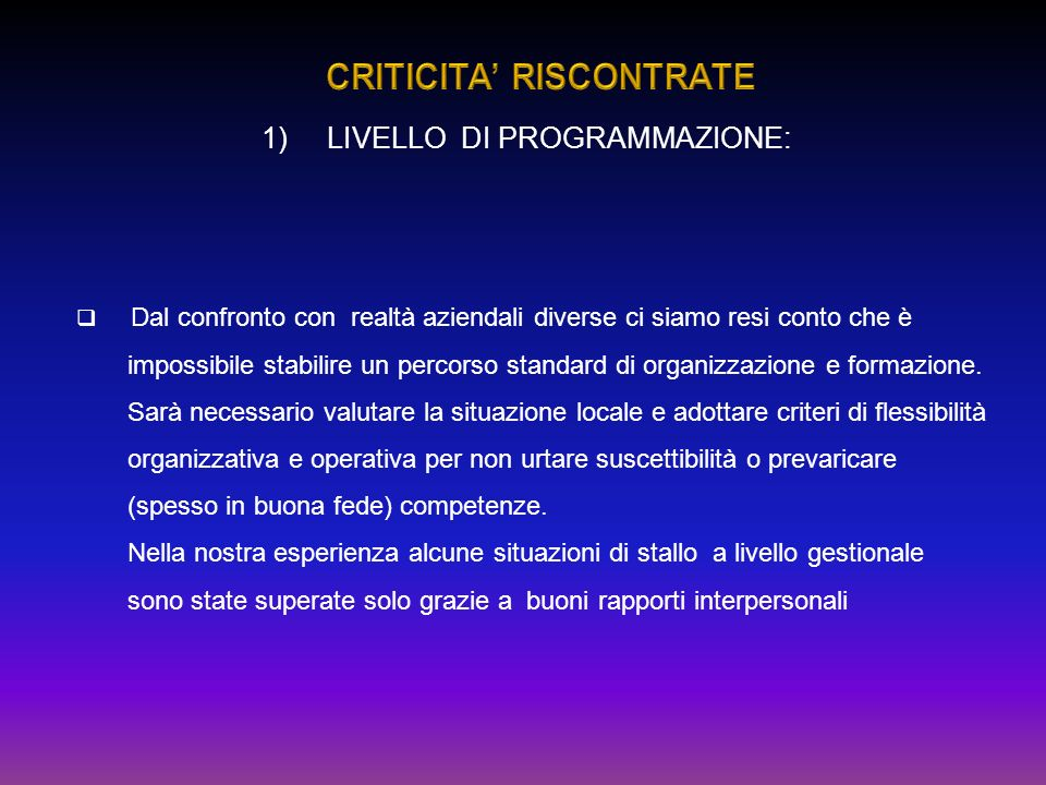 CRITICITA' RISCONTRATE