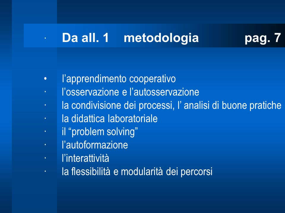 · Da all. 1 metodologia pag. 7