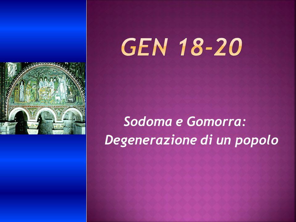 Sodoma e Gomorra: Degenerazione di un popolo