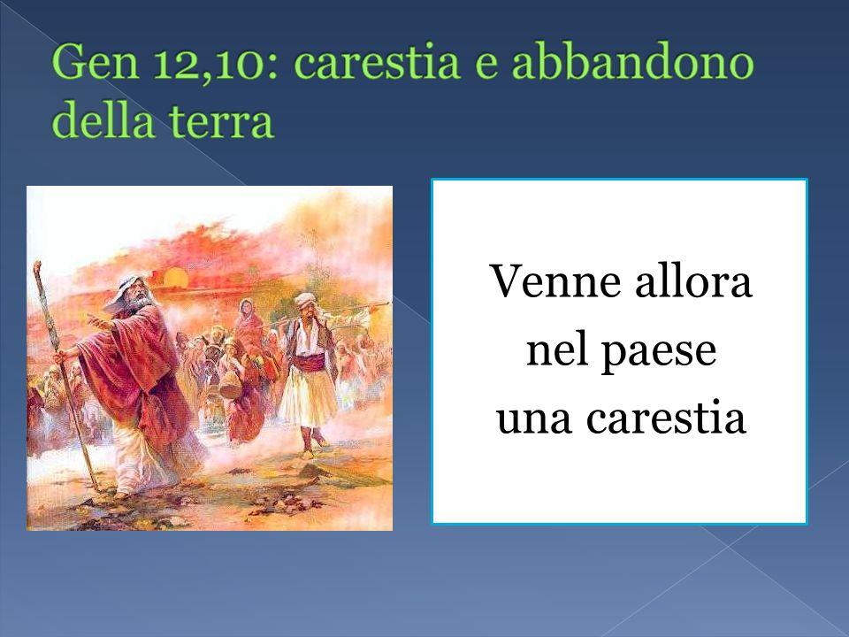 Gen 12,10: carestia e abbandono della terra
