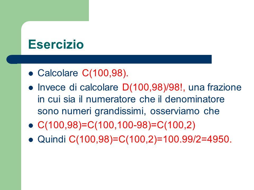 Esercizio Calcolare C(100,98).