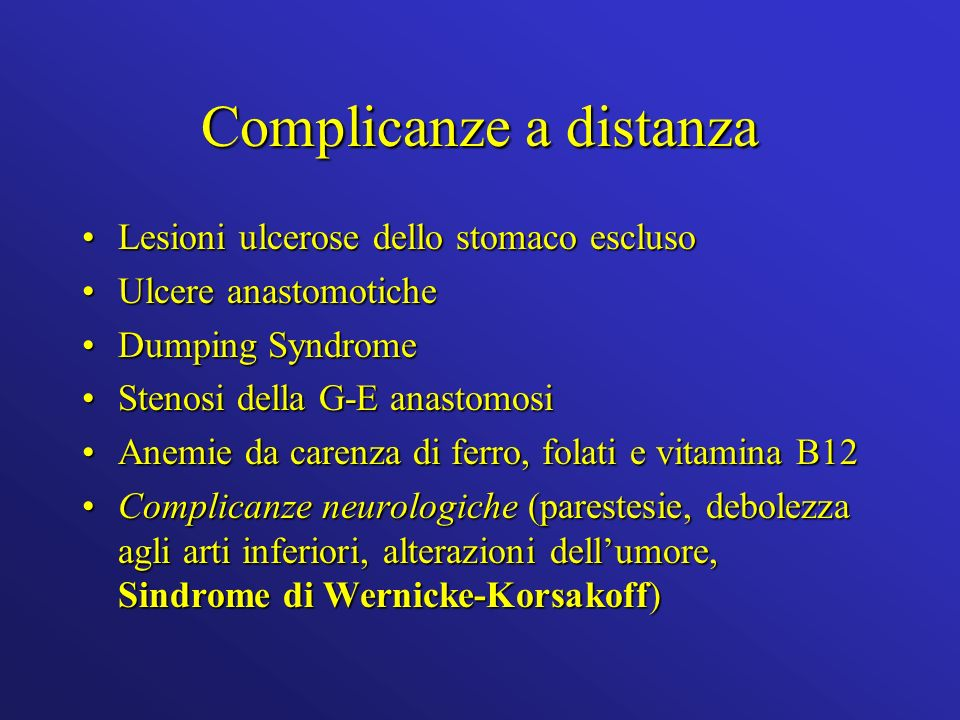 Complicanze a distanza