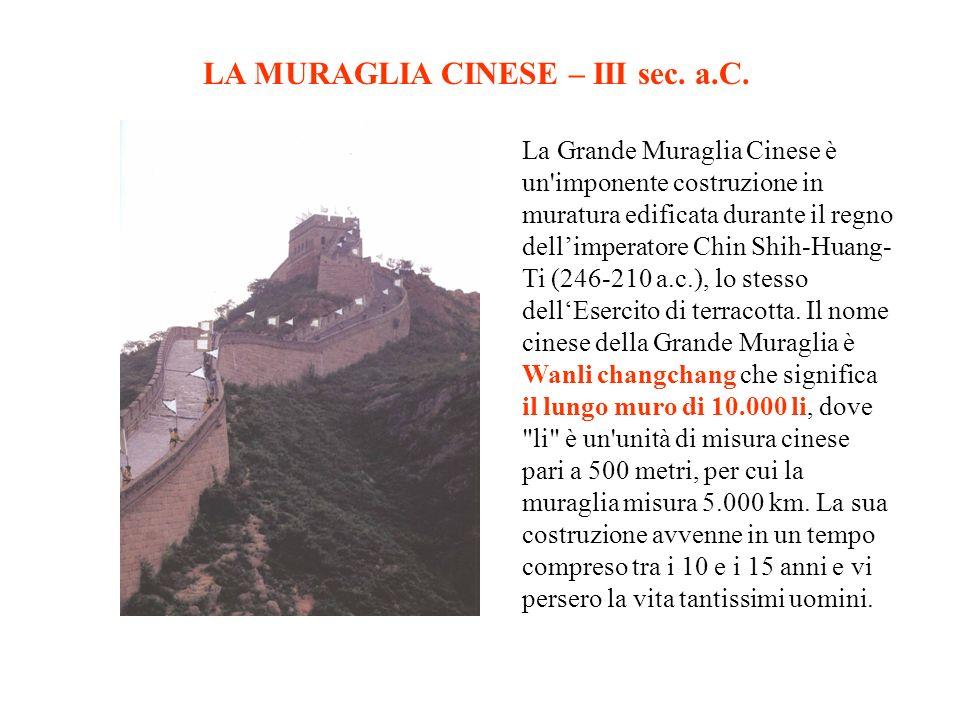 LA MURAGLIA CINESE – III sec. a.C.