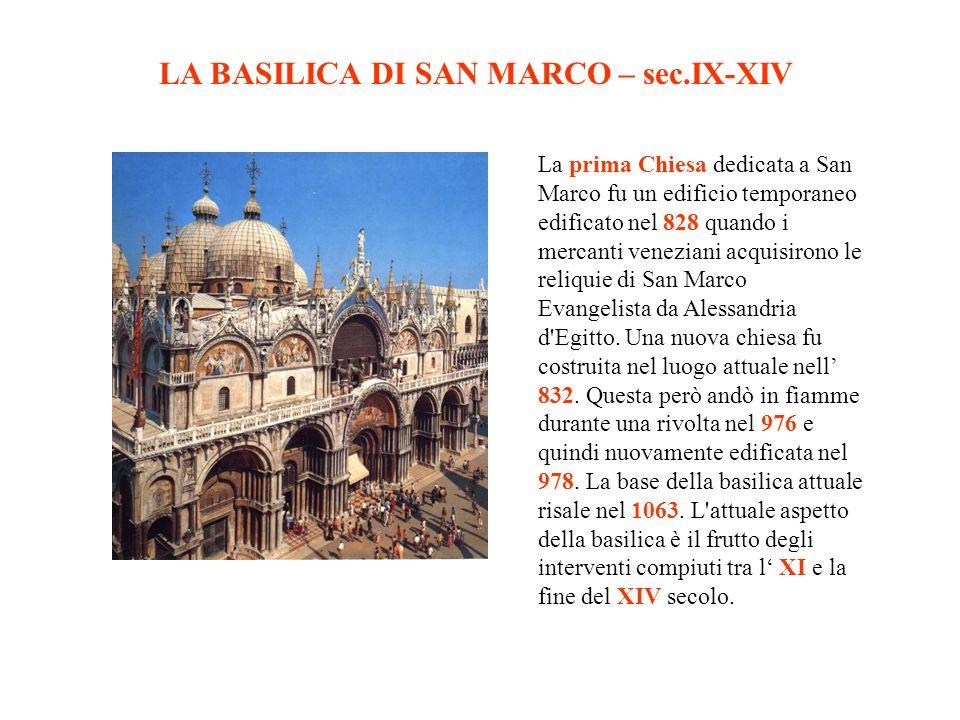 LA BASILICA DI SAN MARCO – sec.IX-XIV