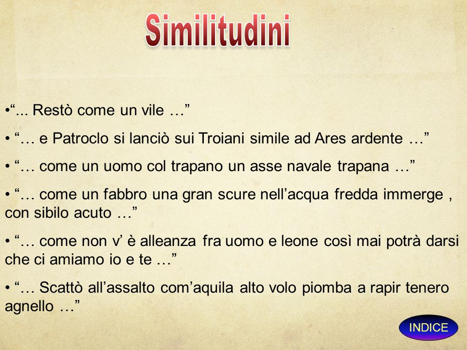 Similitudini ... Restò come un vile …
