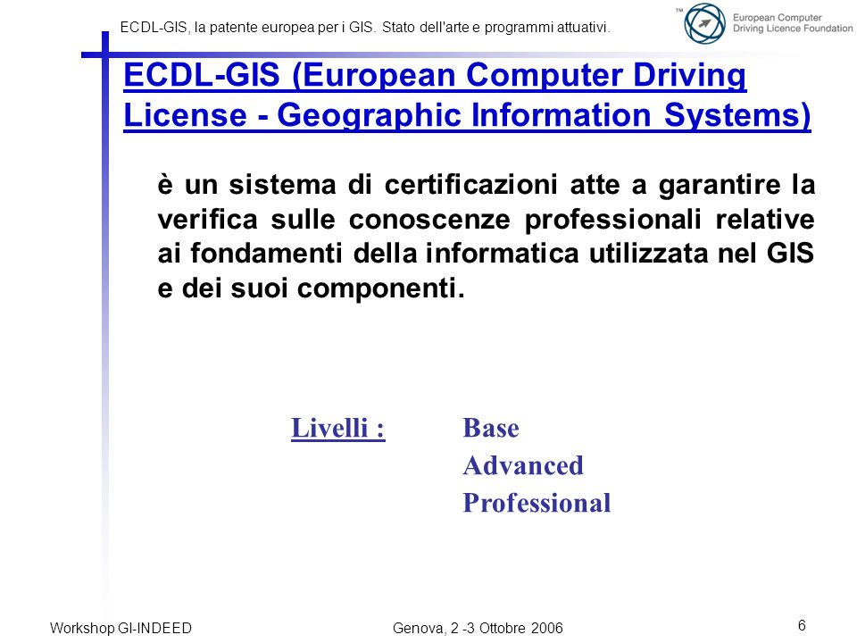 ECDL-GIS (European Computer Driving License - Geographic Information Systems)