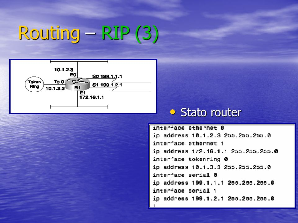 Routing – RIP (3) Stato router