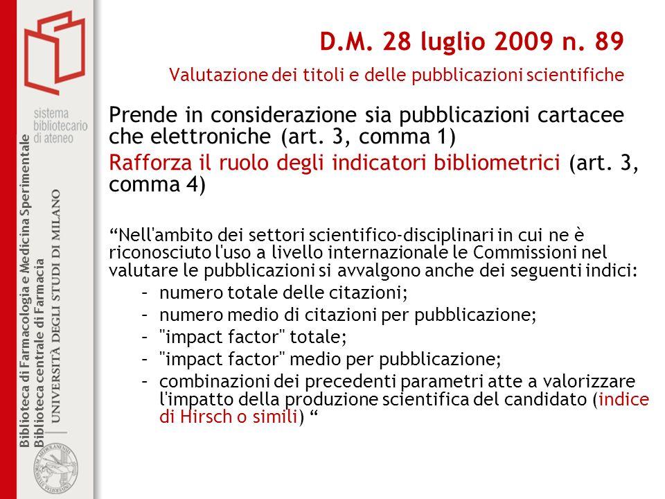D.M. 28 luglio 2009 n. 89 Valutazione dei titoli e delle pubblicazioni scientifiche