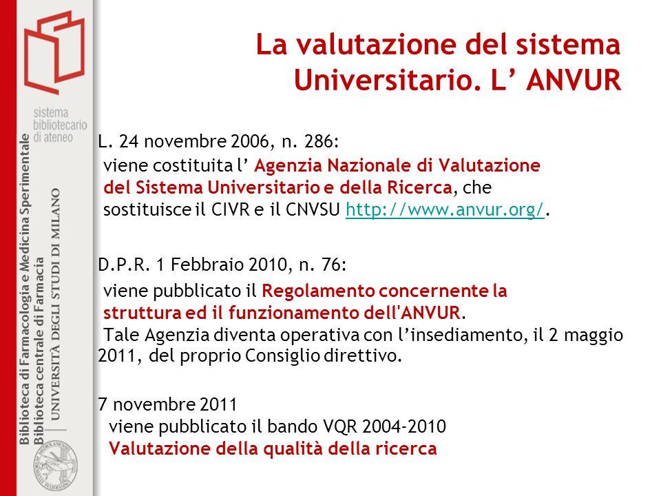 La valutazione del sistema Universitario. L' ANVUR
