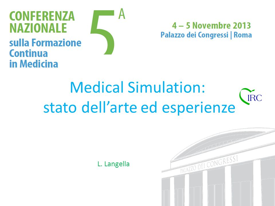 Medical Simulation: stato dell'arte ed esperienze
