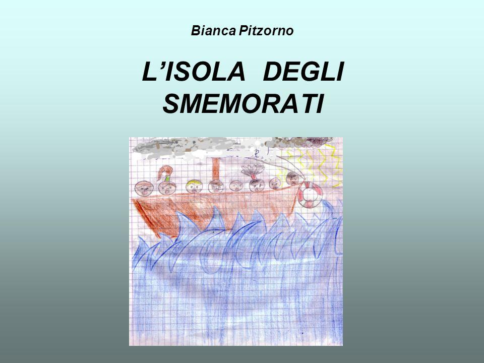 Bianca Pitzorno L'ISOLA DEGLI SMEMORATI