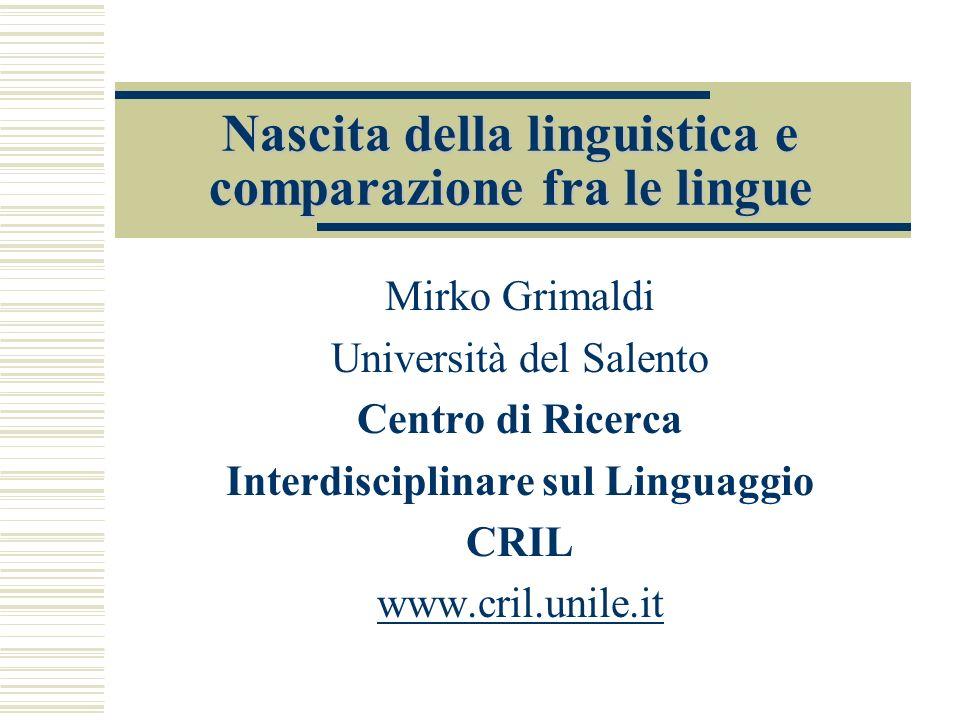 Nascita della linguistica e comparazione fra le lingue
