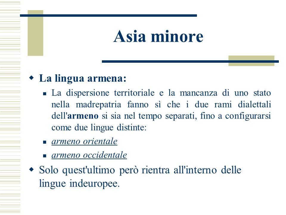 Asia minore La lingua armena: