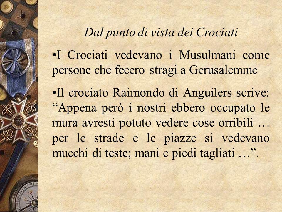 Dal punto di vista dei Crociati