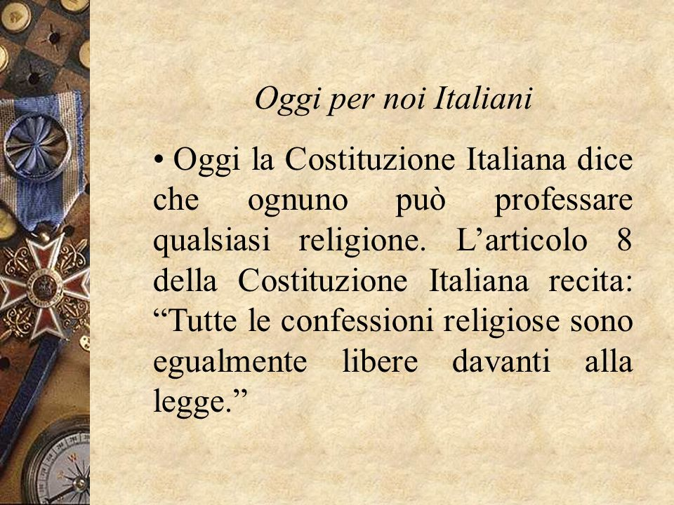 Oggi per noi Italiani