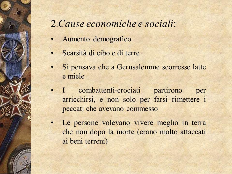 2.Cause economiche e sociali: