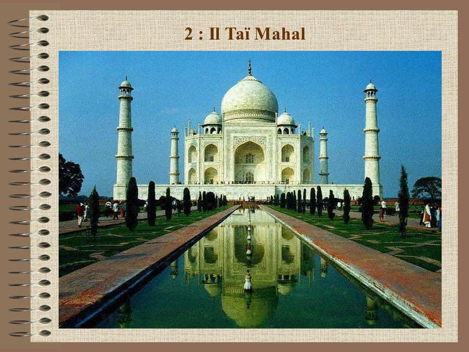 2 : Il Taï Mahal