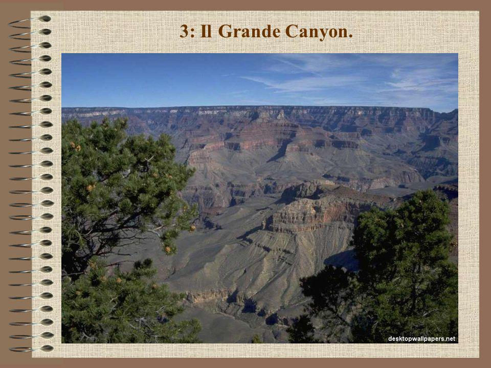 3: Il Grande Canyon.