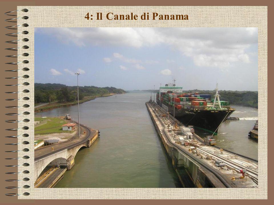 4: Il Canale di Panama