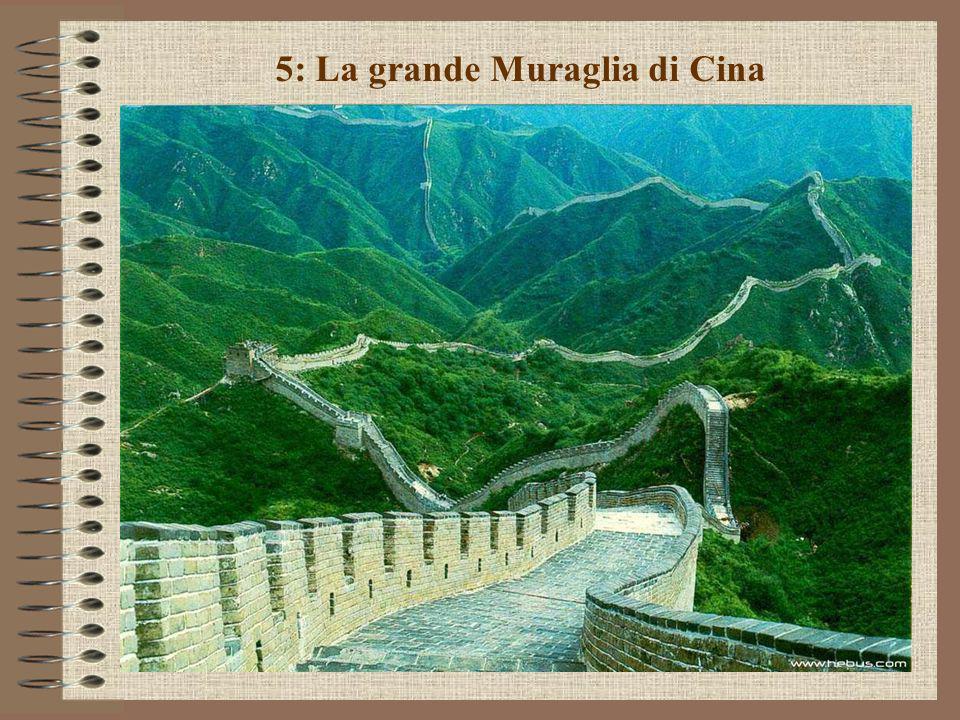 5: La grande Muraglia di Cina