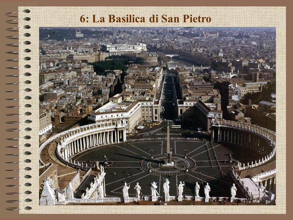6: La Basilica di San Pietro