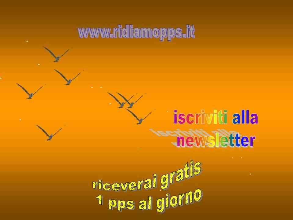 iscriviti alla newsletter riceverai gratis 1 pps al giorno
