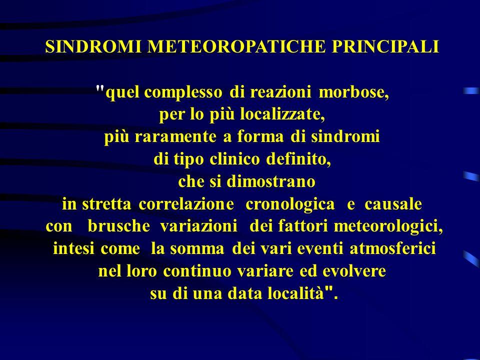 SINDROMI METEOROPATICHE PRINCIPALI