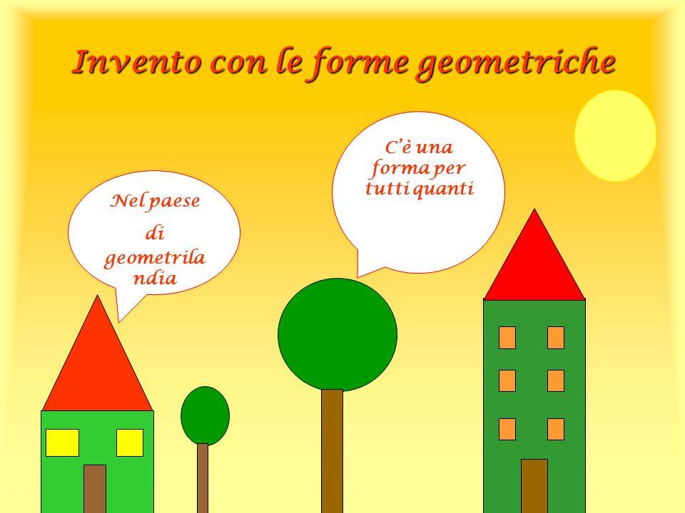 Invento con le forme geometriche