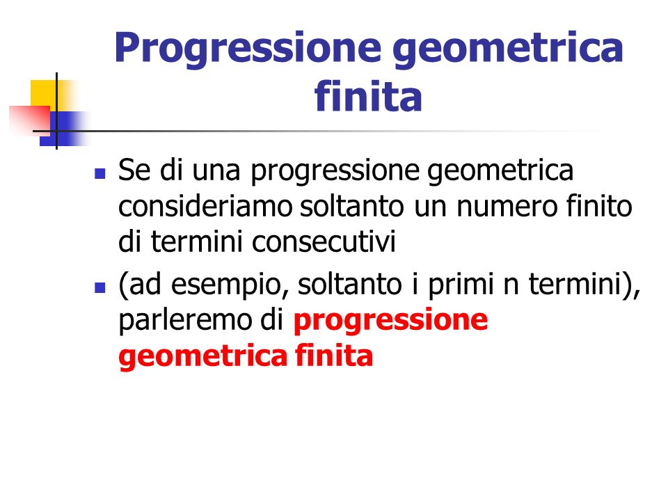 Progressione geometrica finita
