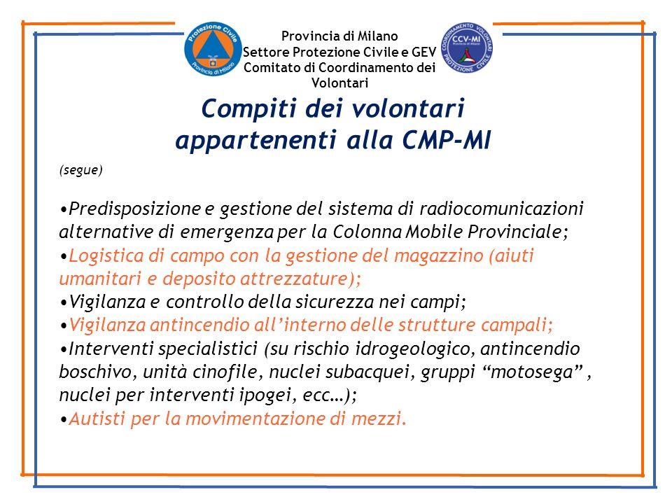 Compiti dei volontari appartenenti alla CMP-MI