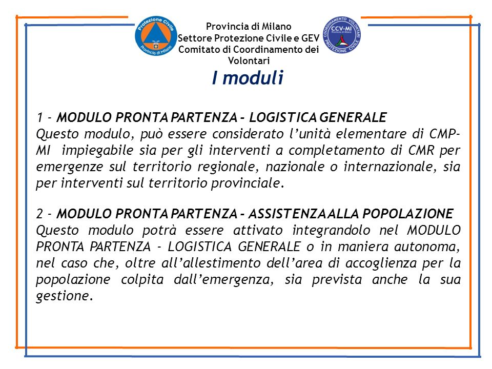 I moduli 1 - MODULO PRONTA PARTENZA - LOGISTICA GENERALE