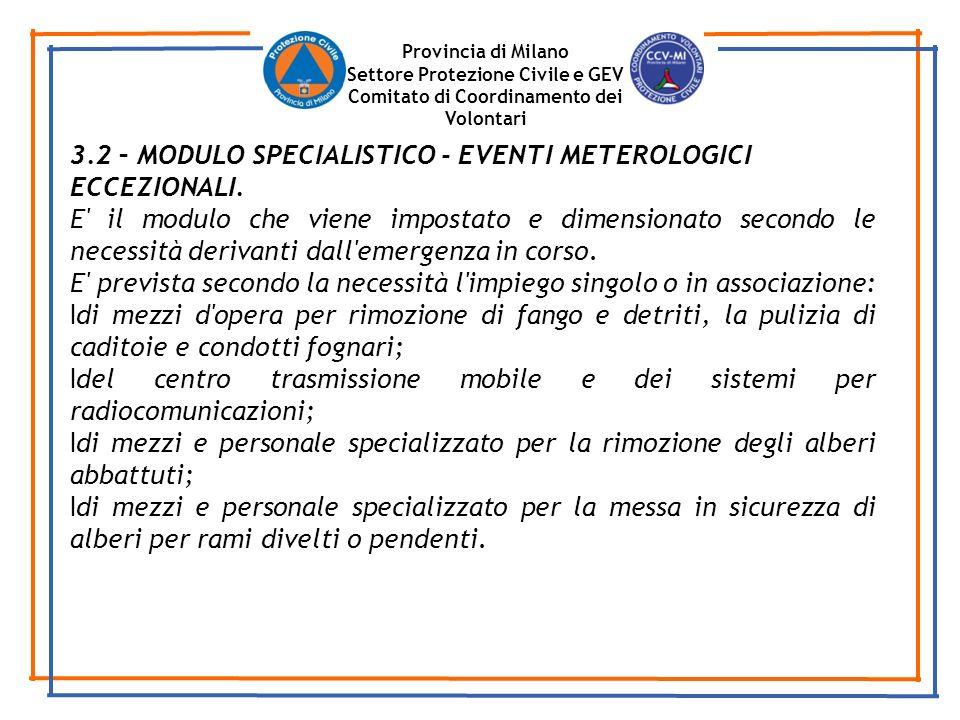 3.2 – MODULO SPECIALISTICO - EVENTI METEROLOGICI ECCEZIONALI.