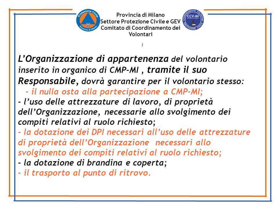 Provincia di Milano Settore Protezione Civile e GEV. Comitato di Coordinamento dei Volontari. i.
