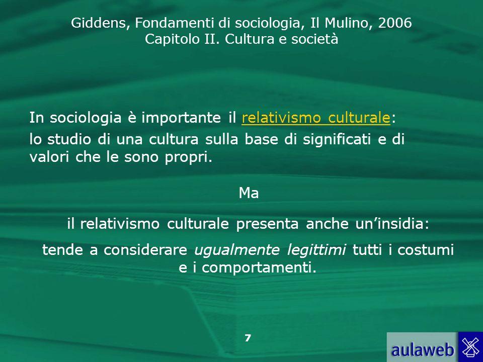 il relativismo culturale presenta anche un'insidia: