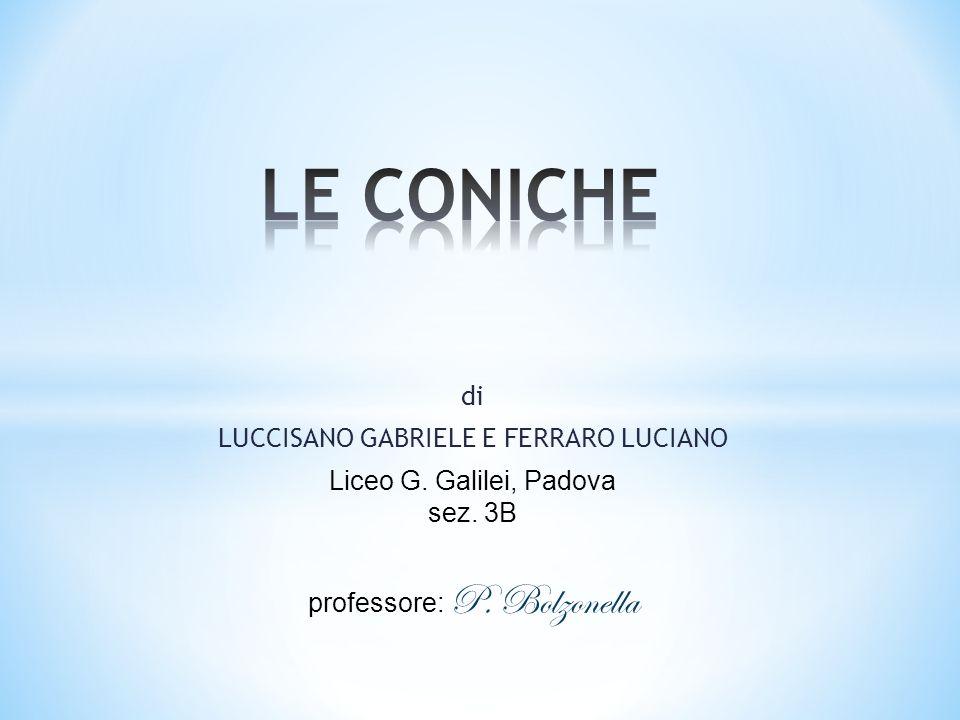 LE CONICHE di LUCCISANO GABRIELE E FERRARO LUCIANO
