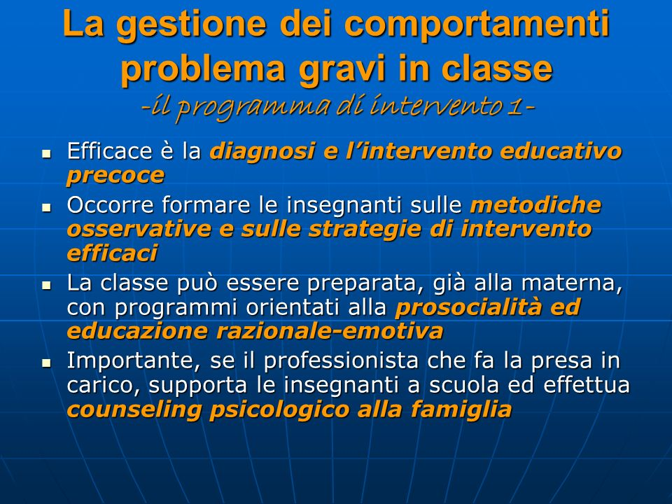 La gestione dei comportamenti problema gravi in classe -il programma di intervento 1-
