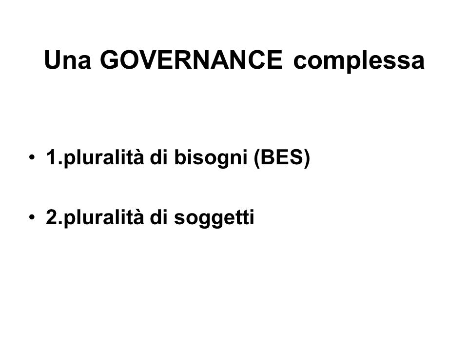Una GOVERNANCE complessa