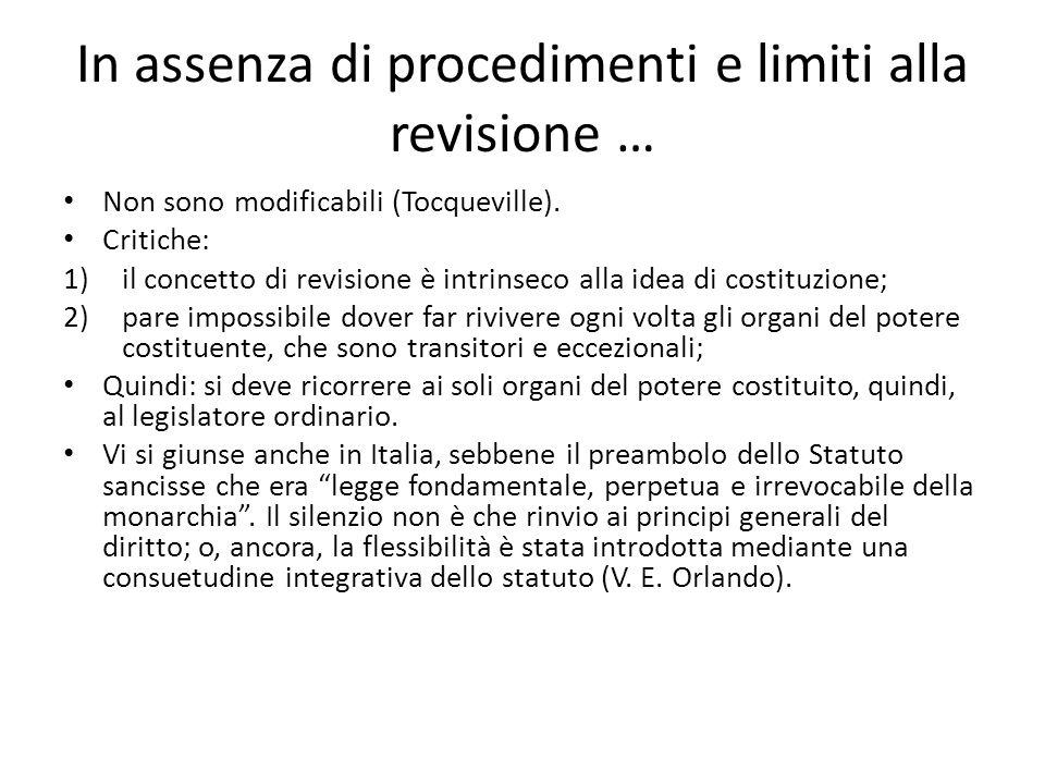 In assenza di procedimenti e limiti alla revisione …