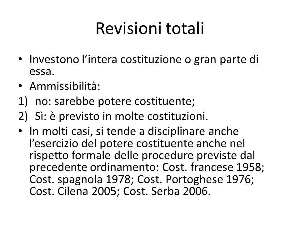 Revisioni totali Investono l'intera costituzione o gran parte di essa.