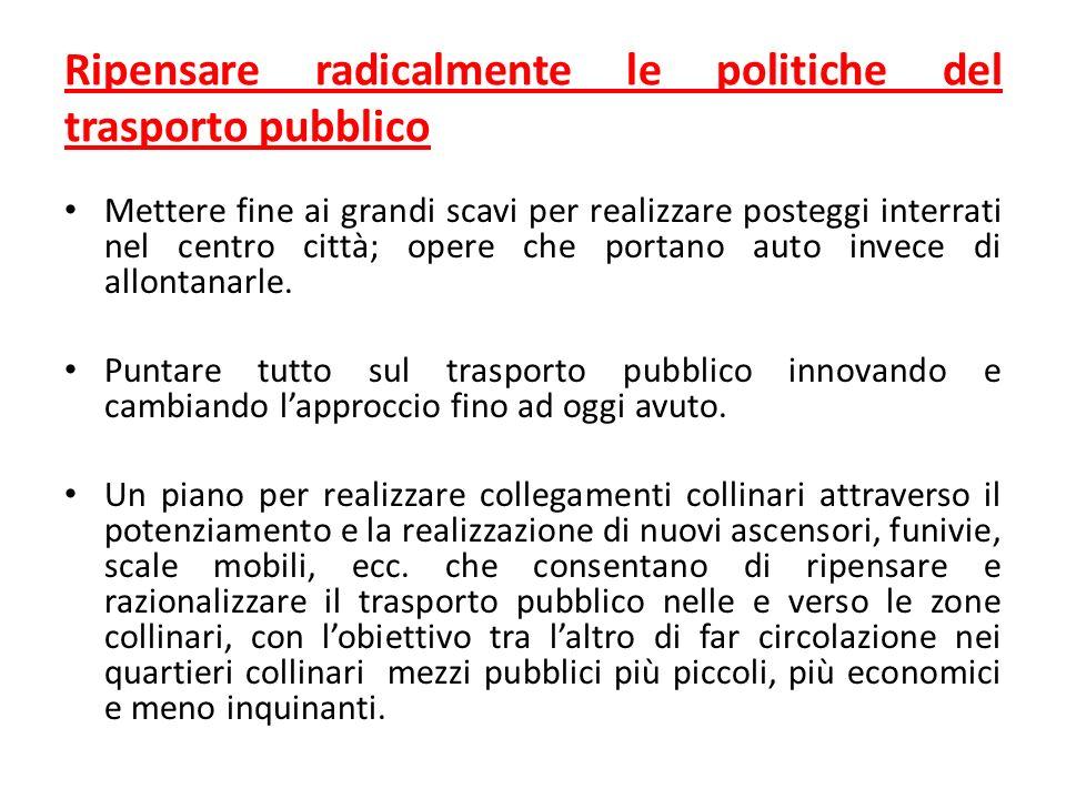 Ripensare radicalmente le politiche del trasporto pubblico