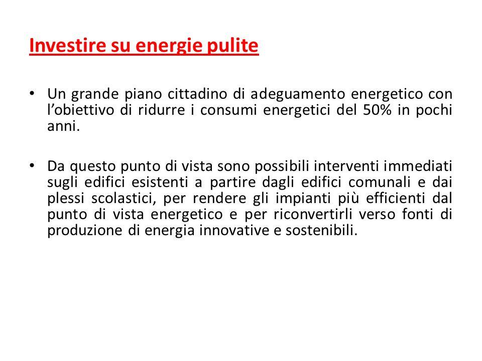 Investire su energie pulite