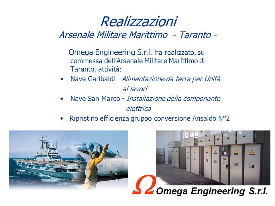 Realizzazioni Arsenale Militare Marittimo - Taranto -