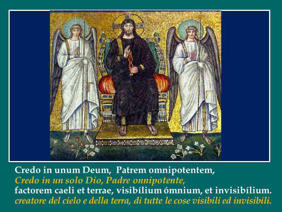 Credo in unum Deum, Patrem omnipotentem,