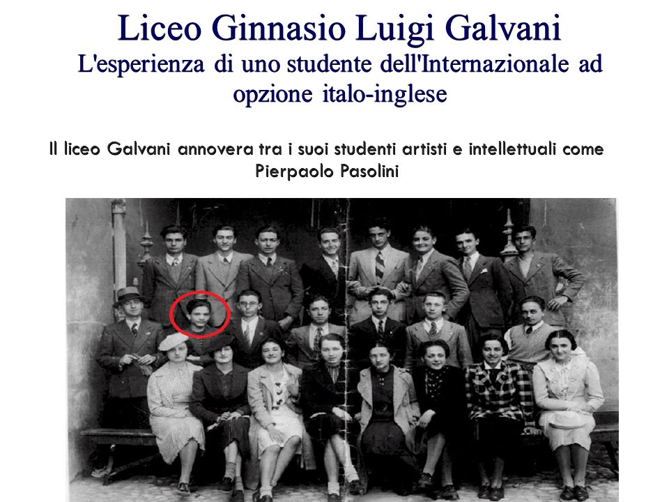 Liceo Ginnasio Luigi Galvani L esperienza di uno studente dell Internazionale ad opzione italo-inglese