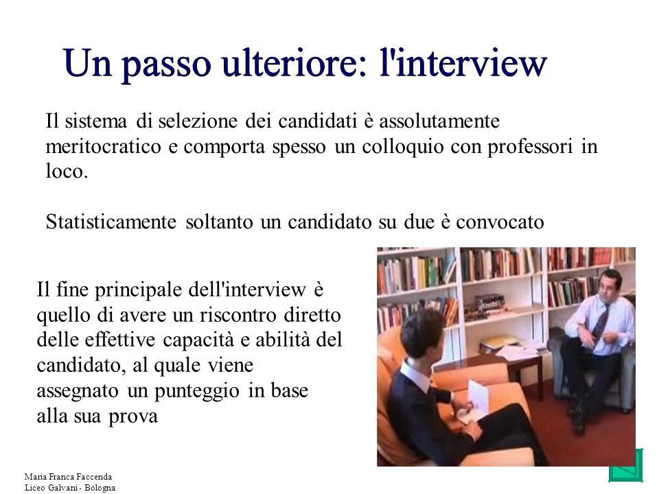 Un passo ulteriore: l interview