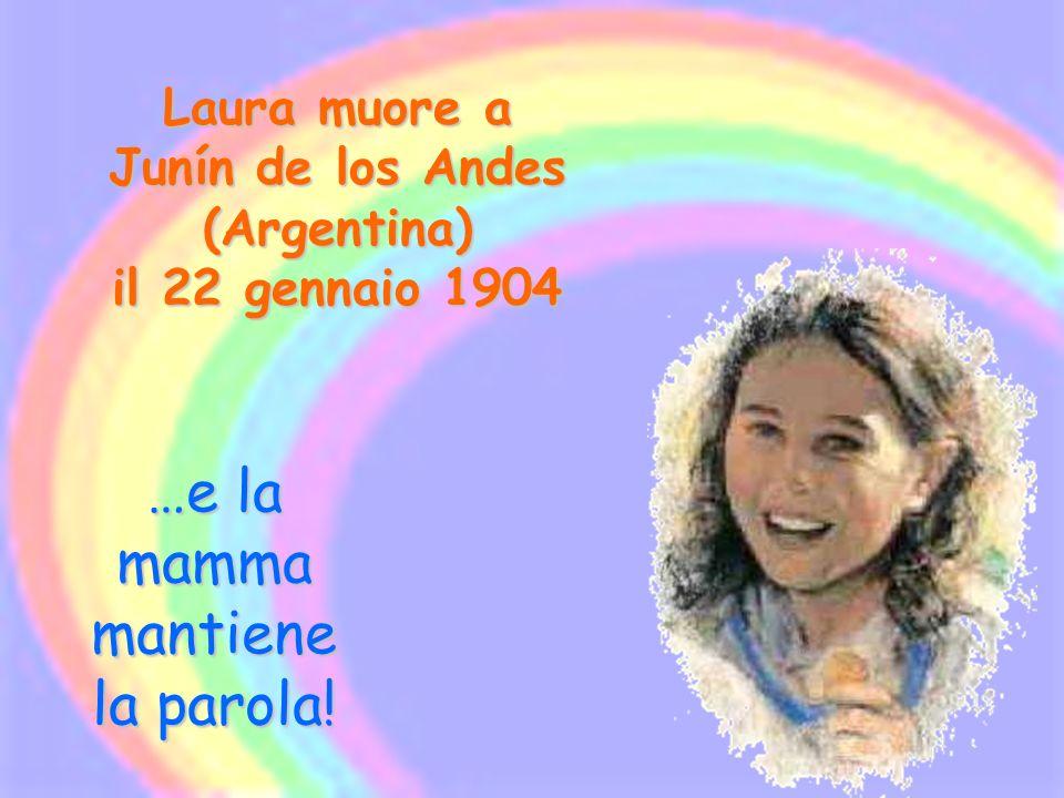 Laura muore a Junín de los Andes (Argentina) il 22 gennaio 1904