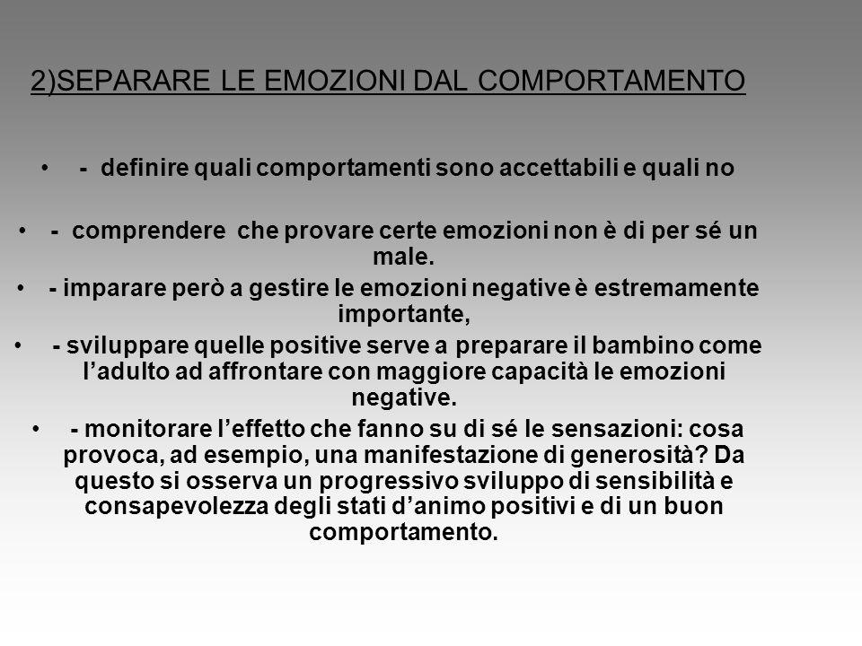 2)SEPARARE LE EMOZIONI DAL COMPORTAMENTO