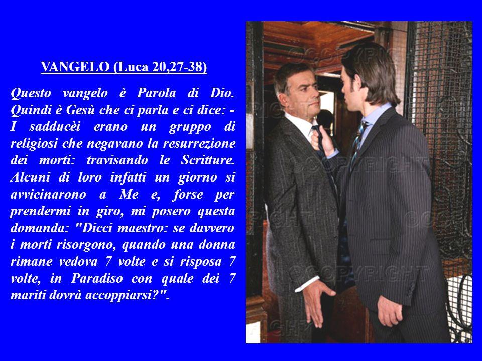 VANGELO (Luca 20,27-38)