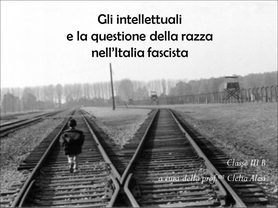 Gli intellettuali e la questione della razza nell'Italia fascista