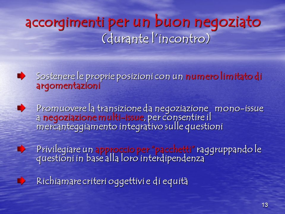 accorgimenti per un buon negoziato (durante l'incontro)